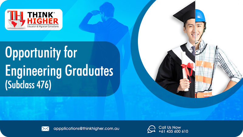 Subclass 476 Opportunity for Engineering Graduates
