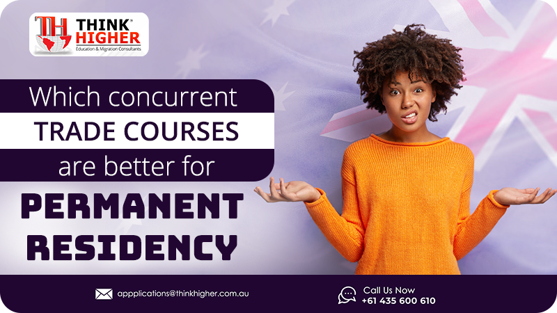 Which Concurrent Trade Courses are better for Permanent Residency