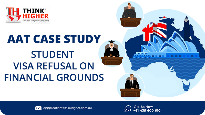 AAT Case Study – Student Visa Refusal on Financial Grounds