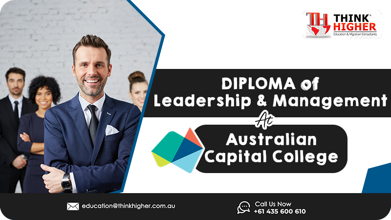 Diploma of Leadership and Management at Capital College (ACC) in Australia