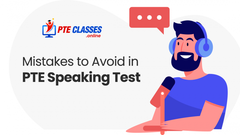 Mistakes to Avoid in PTE Speaking Test